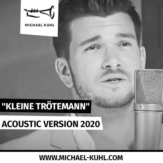"""""""Kleine Trötemann"""" · Acoustic Version 2020"""